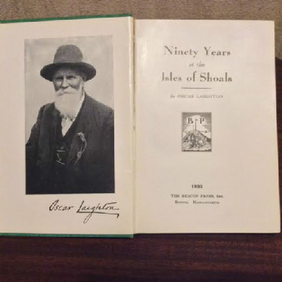 Ninety Years At The Isles of Shoals by Oscar Laighton - Autographed - Star Island
