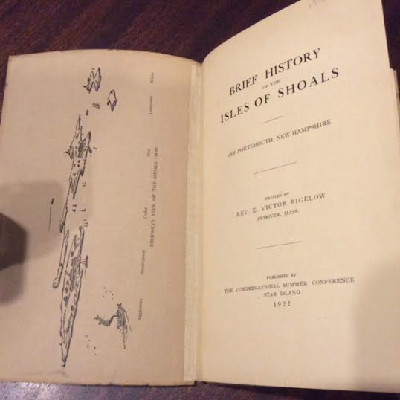 Brief History of the Isles of Shoals by Rev E Victor Bigelow - 1922